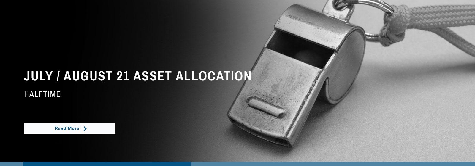 Highland Associates – Asset Allocation | July/August 2021